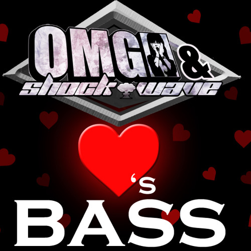 02-OMG & ShockWave - LOVES BASS