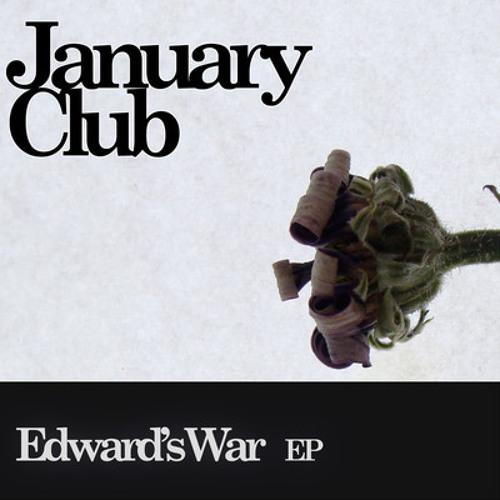 January Club - Edward's War