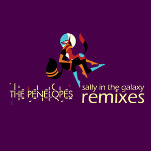 The Penelopes - Sally In The Galaxy (Edwin van Cleef Remix)