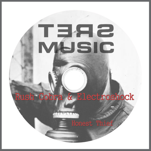 Rush Cobra & ElectroShock - Honest Thief ¡Out Now! #59 Beatport