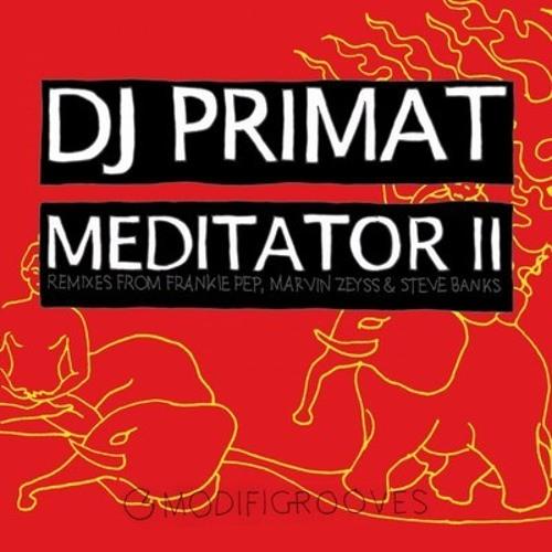 DJ Primat - Meditator II (Frankie Pep Remix)