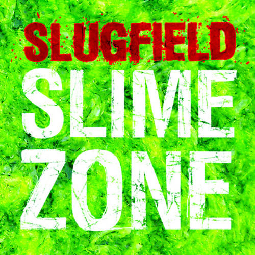"Slugfield: Get Out the Traps [from ""Slime Zone"" CD]"