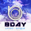 BDAY - LIFTED