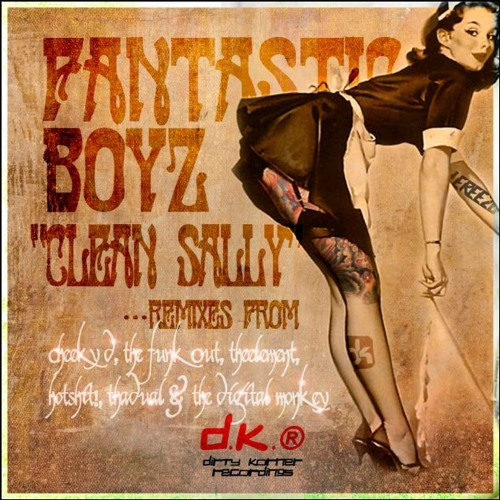 Clean Sally - The Fantastic Boys (The Digital Monkey Remix) OUT NOW