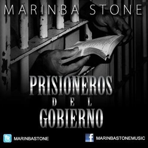 Prisioneros del Gobierno Marinba Stone