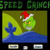 Speed Grinch