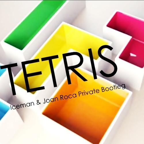 Tetris (Iceman & Joan Roca Private Bootleg)