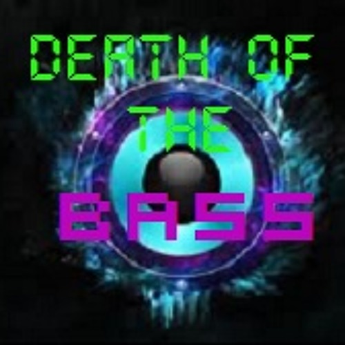 Death of the bass