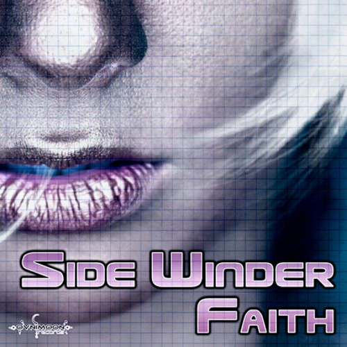Side Winder - Faith ALBUM PROMO (ovnimoon rec 2012 March(click on buy for PSYSHOP)