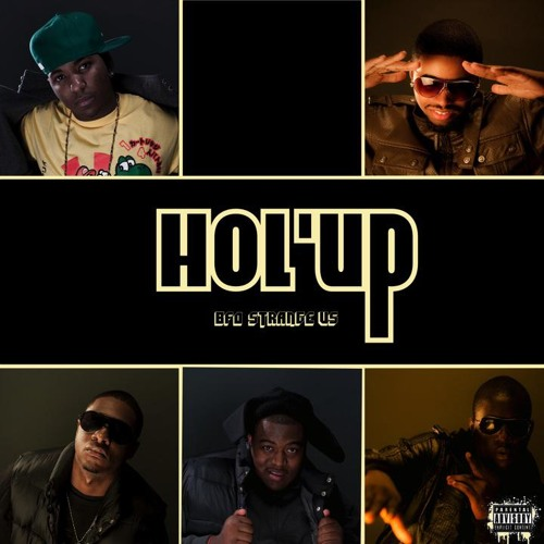 Hol' Up [Radio.Clean]