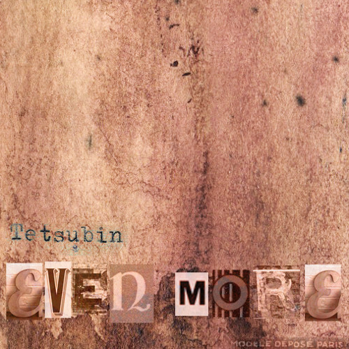 Tetsubin - Even More