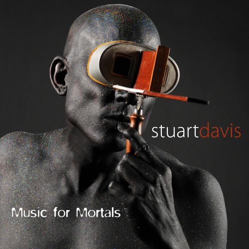 Stuart Davis - Music for Mortals