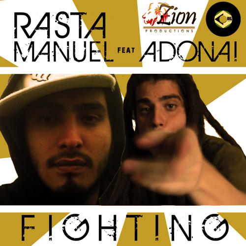 Adonai ft. Rasta Manuel - Fighting