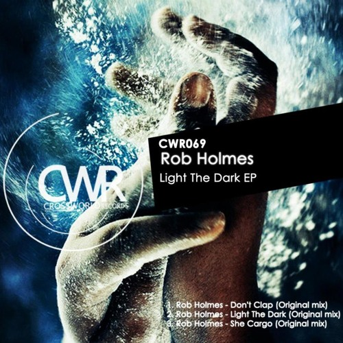 Rob Holmes - Don't Clap [Crossworld Records)