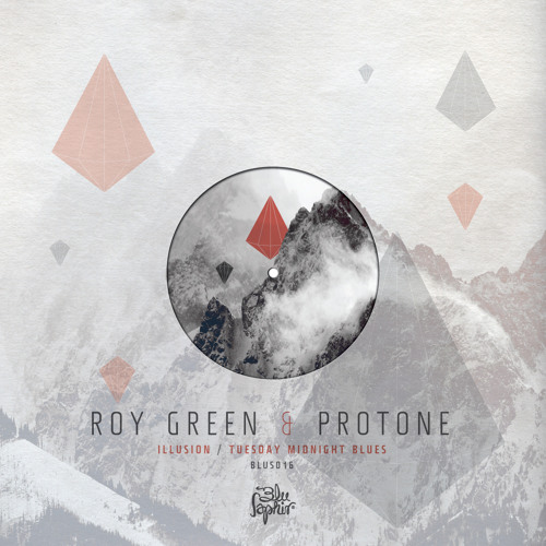 ROY GREEN & PROTONE - ILLUSION (BLUS016 - OUT NOW!!!)