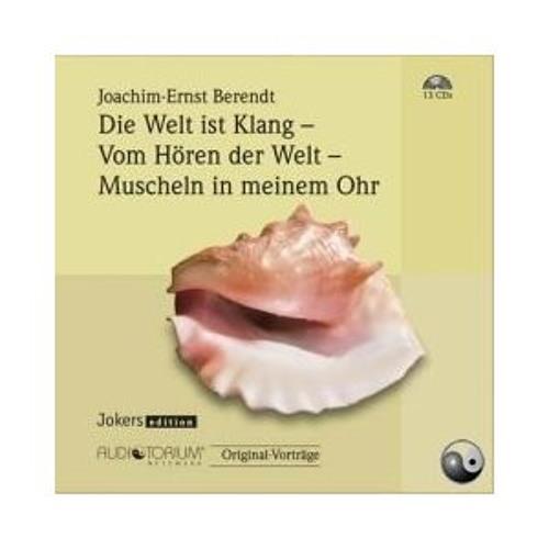 Joachim-Ernst Berendt: Die Welt ist Klang .... CD: 01 von 13