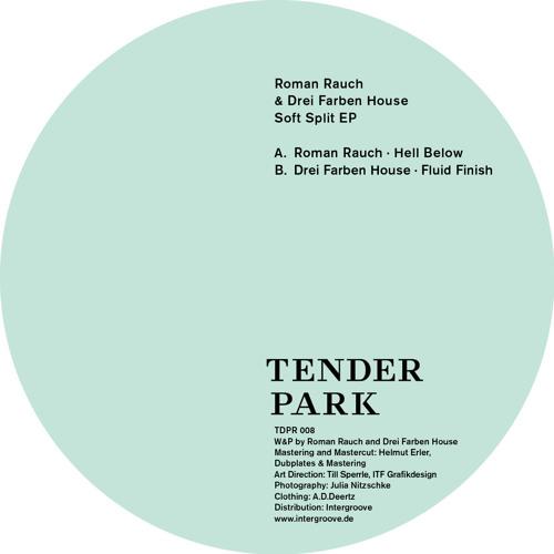 Split Ep Roman Rauch - Drei Farben House (Tenderpark 008)