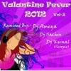Roya Re - Dil Roya Re ( DJ Kunal )