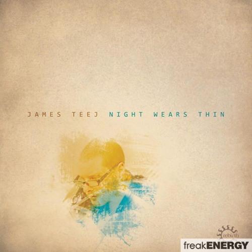 James Teej - Night Wears Thin (Shield Extended Cut)