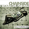 Chainside - I Would Die For You (Free Lounge acapella)
