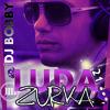 DJ BOBBY - LUDA ZURKA 21