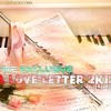 A Love Letter 2K12 DJ-][S][H][A][O][N][