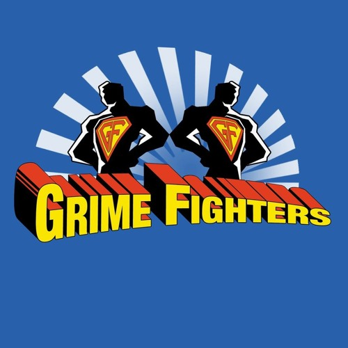 Grime Fighters