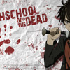 Highschool of the dead - opening mp3