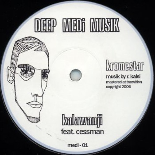 Kromestar & Cessman - Kalawanji (Original Mix)