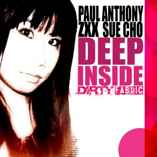 Paul Anthony, ZXX, Sue Cho - Deep Inside (Jorge Jaramillo Re-Edit) FREE DOWNLOAD