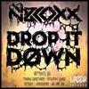 Drop It Down EP | LAZER002