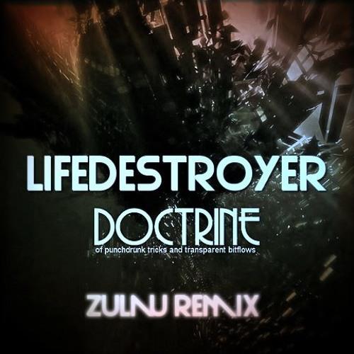 Doctrine- Lifedestroyer (Vixon Remix)