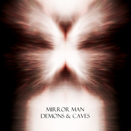 Demons - Mirror Man