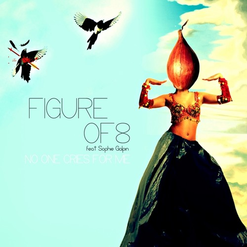 Figure Of 8 Feat. Sophie Galpin - No One Cries For Me (Cyclist remix)