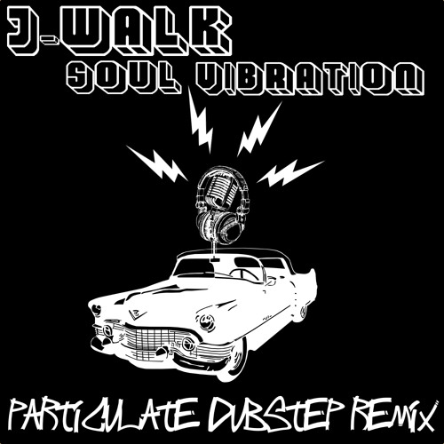 J-Walk - Soul Vibration (Particulate Dubstep Remix)