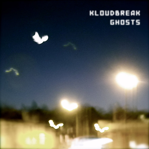 Kloudbreak-Ghosts-Original