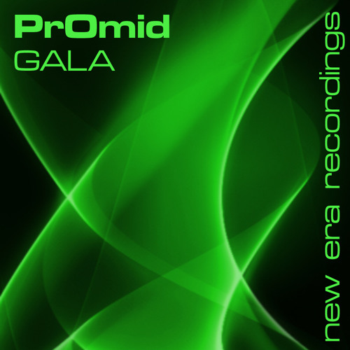 PrOmid - Gala - Tony Thomas Remix - New Era Recordings