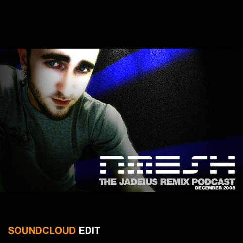Nmesh ///// The Jadeius Remix Podcast (Dec. 2008)