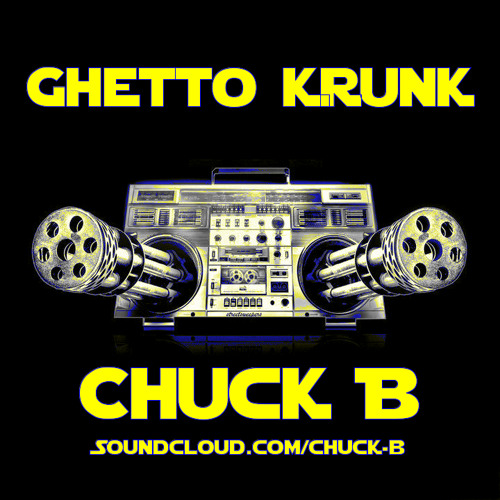 She Like's ThugSteppin 3 - Chuck B (2k12 Ghetto Krunk)