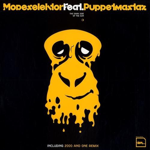 Modeselektor - The Dark Side Of The Sun (Feat. Puppetmastaz)