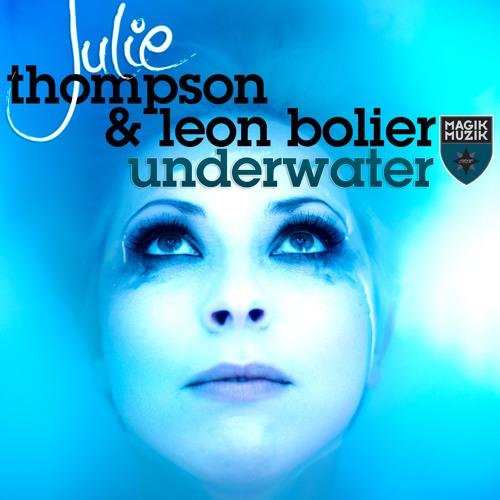 Julie Thompson & Leon Bolier - Underwater (Wetdog Remix)