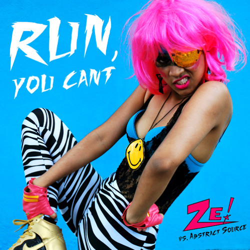 """RUN, YOU CANT"" - ZE! vs. Abstract Source"