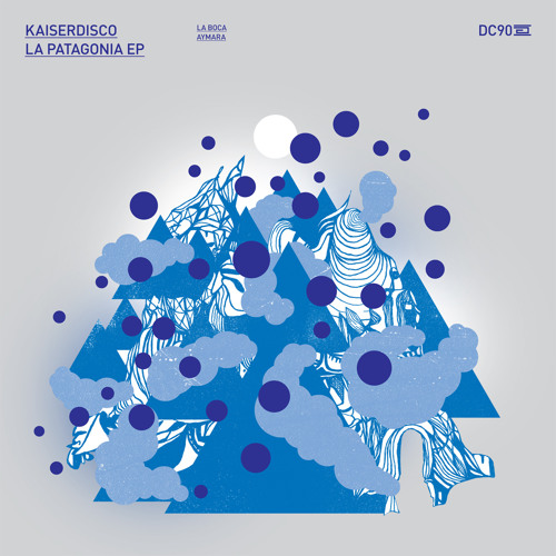 Kaiserdisco - La Boca (La Patagonia EP) - Drumcode