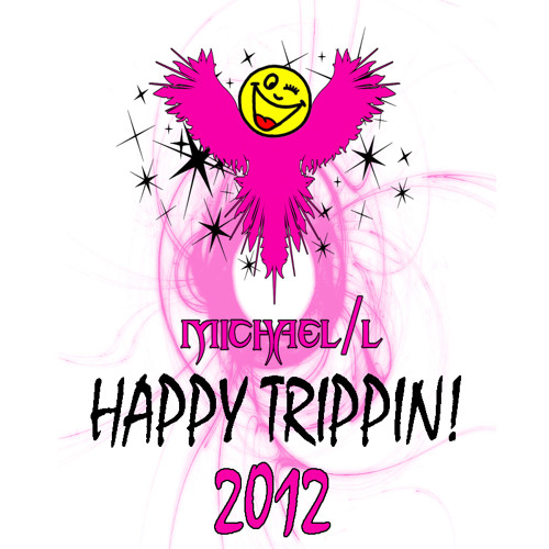 Michael/L - Happy Trippin! (2012)