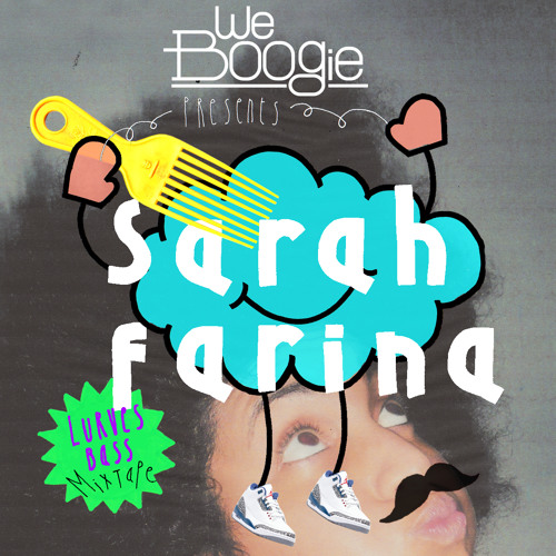 WEBOOGIE presents: the WEEEEEMIX - #1 - Sarah Farina Lurves Bass