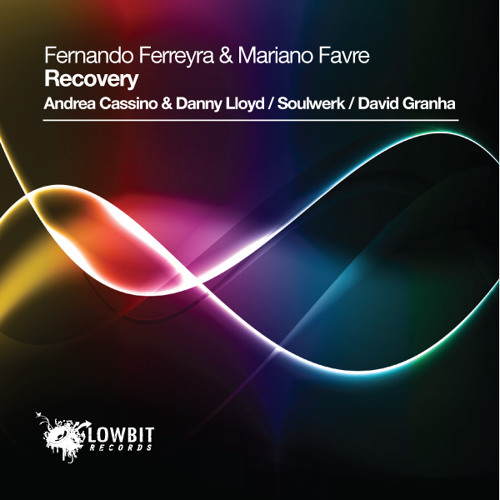 Fernando Ferreyra & Mariano Favre - Recovery (Soulwerk Remix) Forthcomig Lowbit Rec-Sc Low qual Clip