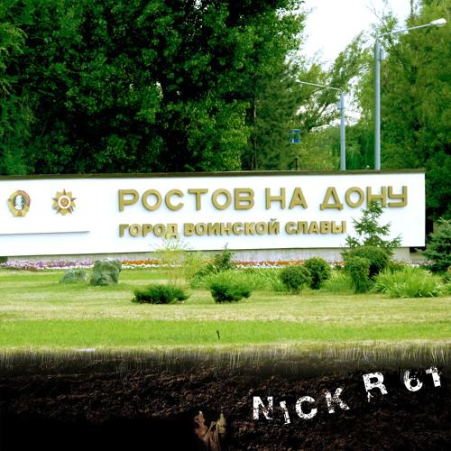 Nick R 61 - Rostov-on-Don