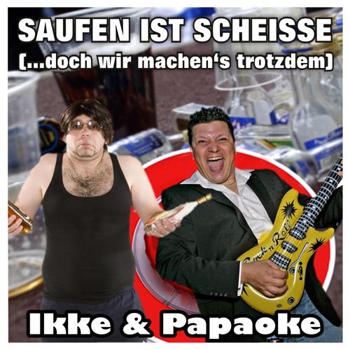 Ikke & Papaoke - Saufen ist Scheisse (Original Mix) (Snippet)