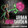 Andre Barnez & Drumflow - Urban Rosegarden (Original Mix) (Snippet)