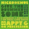 Nickodemus feat The Real Live Show - Give The Drummer Some (Fort Knox Five remix)